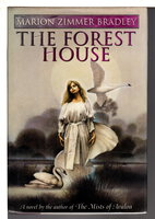 THE FOREST HOUSE by Bradley, Marion Zimmer