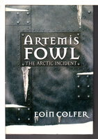 ARTEMIS FOWL: THE ARCTIC INCIDENT. by Colfer, Eoin.