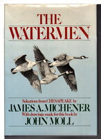 THE WATERMEN: SELECTIONS FROM 'CHESAPEAKE.' by Michener, James A. (illustrated by John Moll).