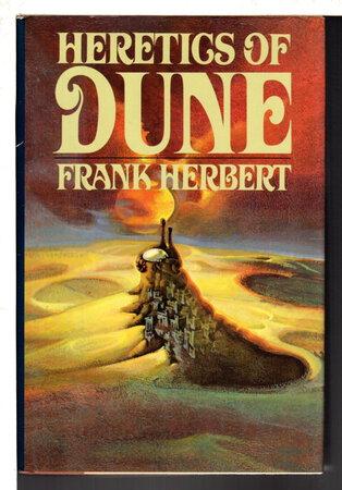 THE HERETICS OF DUNE. by Herbert, Frank.