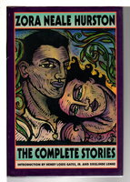 THE COMPLETE STORIES. by Hurston, Zora Neale.