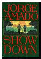 SHOWDOWN. by Amado, Jorge.