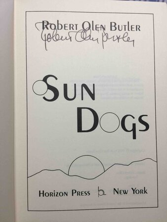 SUN DOGS by Butler, Robert Olen