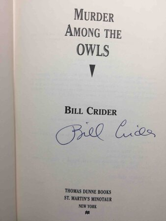 MURDER AMONG THE OWLS. by Crider, Bill.
