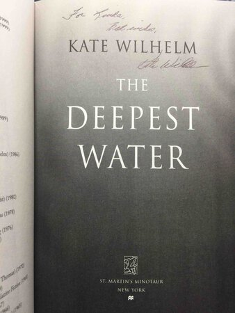 THE DEEPEST WATER. by Wilhelm, Kate.