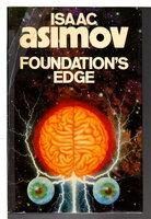 FOUNDATION'S EDGE. by Asimov, Isaac.