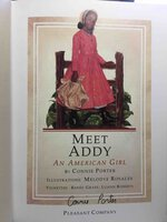 MEET ADDY : An American Girl. by Porter, Connie.