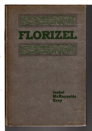 FLORIZEL. by Gray, Isabel McReynolds
