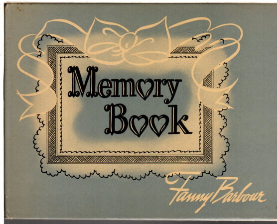 MEMORY BOOK. by Barbour, Fanny .