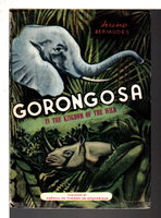 GORONGOSA: IN THE KINGDOM OF THE WILD. by Bermudes, Nuno.