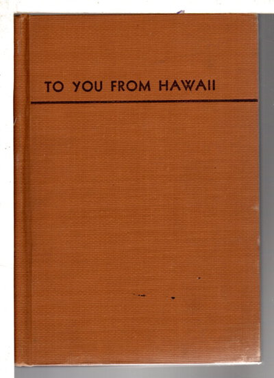 TO YOU FROM HAWAII. by [Lemon,] Sister Adele Marie (1901-2006)
