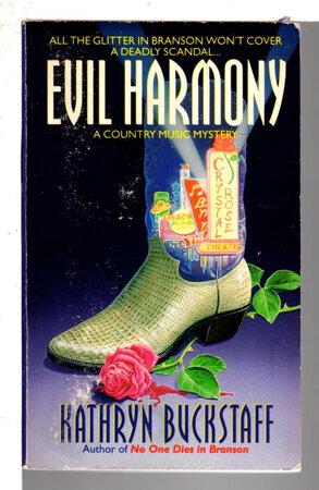 EVIL HARMONY. by Buckstaff, Kathryn.