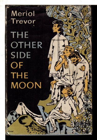THE OTHER SIDE OF THE MOON. by Trevor, Meriol.