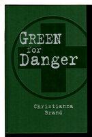 GREEN FOR DANGER. by Brand, Christianna,