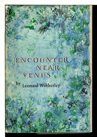 ENCOUNTER NEAR VENUS. by Wibberly, Leonard.