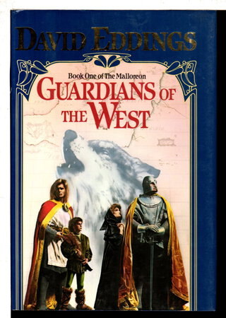 GUARDIANS OF THE WEST: Book One of the Malloreon. by Eddings, David.