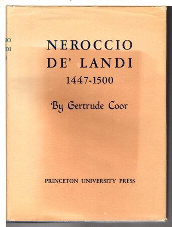 NEROCCIO DE'LANDI 1447-1500. by Coor, Gertrude.