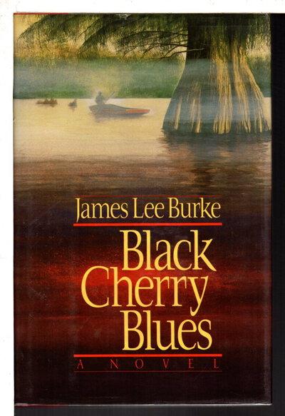 BLACK CHERRY BLUES by Burke, James Lee