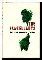 THE FLAGELLANTS. by Polite, Carlene Hatcher.