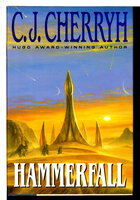 HAMMERFALL. by Cherryh, C. J.