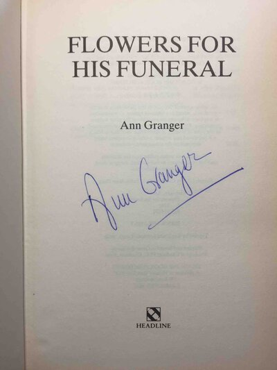 FLOWERS FOR HIS FUNERAL. by Granger, Ann.