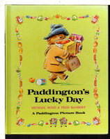 PADDINGTON'S LUCKY DAY. by Bond, Michael and Fred Banbery.