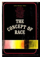 THE CONCEPT OF RACE. by Montagu, Ashley, editor