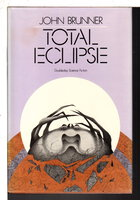 TOTAL ECLIPSE. by Brunner, John.