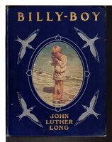 BILLY-BOY: A Study in Responsibilities. by Long John Luther; Jessie Wilcox Smith, illustrator. .