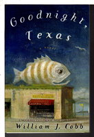 GOODNIGHT, TEXAS. by Cobb, William J