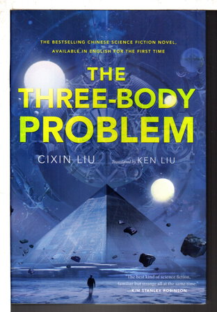 THE THREE-BODY PROBLEM. by Liu, Cixin, translated by Ken Liu.