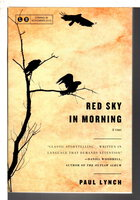 RED SKY IN MORNING. by Lynch, Paul.