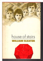 HOUSE OF STAIRS. by Sleator, William (1945-2011).