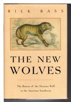 THE NEW WOLVES. by Bass, Rick,