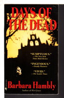 DAYS OF THE DEAD. by Hambly, Barbara.
