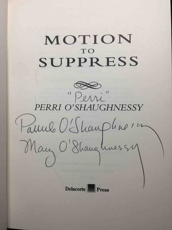 MOTION TO SUPPRESS. by O'Shaughnessy, Perri [Pamela and Mary]