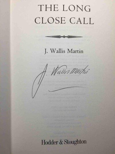THE LONG CLOSE CALL. by Martin, Julia Wallis.
