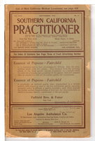 SOUTHERN CALIFORNIA MEDICAL PRACTICIONER, SEPTEMBER 1910, vol XXV, No 9. by Lindley, Dr. Walter, editor.