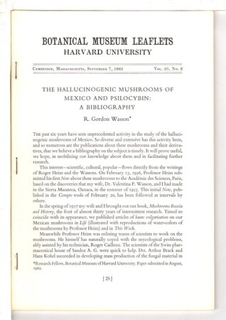 THE HALLUCINOGENIC MUSHROOMS OF MEXICO AND PSILOCYBIN: A BIBLIOGRAPHY: Botanical Museum Leaflets, September 7. 1962, Vol. 20, No. 2 by Wasson, R. Gordon and Sylvia Pau.