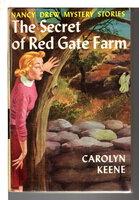 THE SECRET OF RED GATE FARM: Nancy Drew Mystery Series, #6. by Keene, Carolyn [Mildred Wirt Benson].