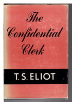 THE CONFIDENTIAL CLERK. by Eliot, T. S.