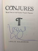 CONJURES: Book Two of the Tempest Trinity Trilogy by Calderoni, Leslie.