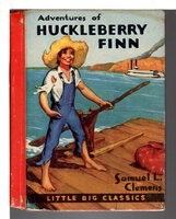 ADVENTURES OF HUCKLEBERRY FINN: Retold for Boys and Girls. by [Twain, Mark] Clemens, Samuel L.