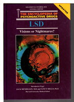 LSD: VISIONS OR NIGHTMARES? (Encyclopedia of Psychoactive Drugs. Series 1) by Trulson, Michael E.