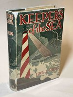 KEEPERS OF THE SEA: The Story of the United States Lighthouse Service. by Theiss, Lewis E (1878-1963)