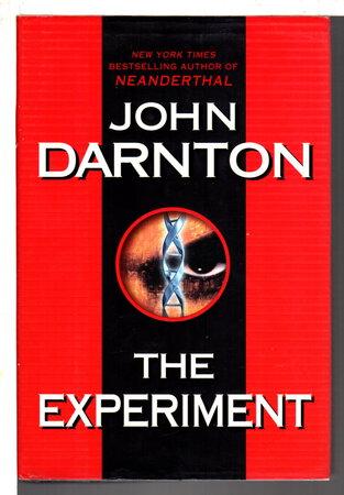 THE EXPERIMENT. by Darnton, John.