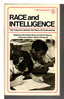 RACE AND INTELLIGENCE: Fallacies Behind the Race - IQ Controversy. by Richardson, Ken and David Spears, editors.