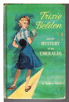 TRIXIE BELDEN and the MYSTERY OF THE EMERALDS, #14. by Kenny, Kathryn