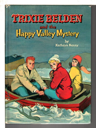 TRIXIE BELDEN AND THE HAPPY VALLEY MYSTERY, #9. by Kenny, Kathryn..
