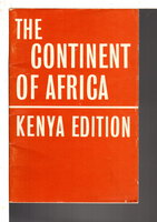THE CONTINENT OF AFRICA: Kenya Edition. by Storey, H.R.; J.H. Dugard and J, M. Winterbottom.